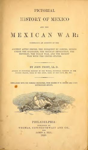 Pictorial History of Mexico and the Mexican War (1850)