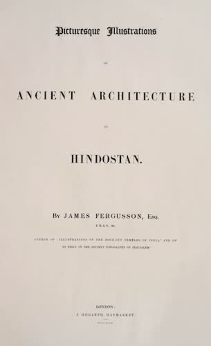 Picturesque Illustrations of Ancient Architecture in Hindostan (1848)