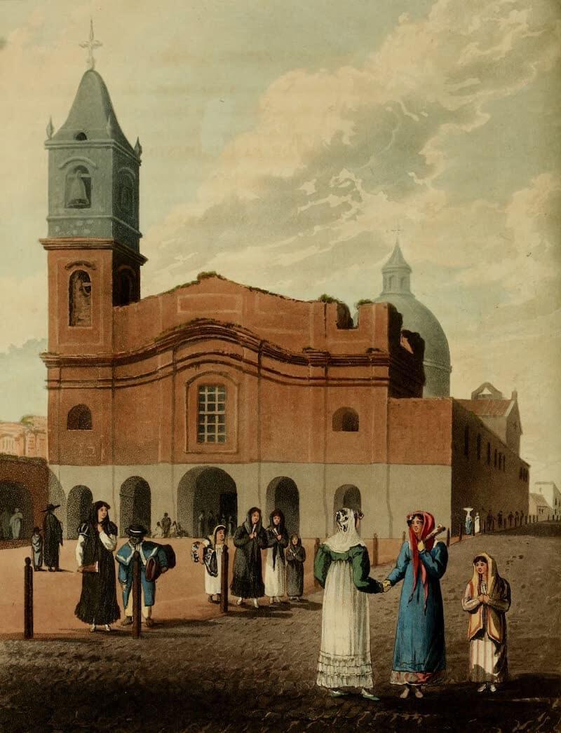 Picturesque Buenos Ayres & Monte Video - Church of San Domingo (1820)