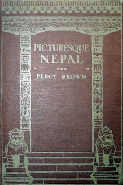 Picturesque Nepal - Front Cover (1912)