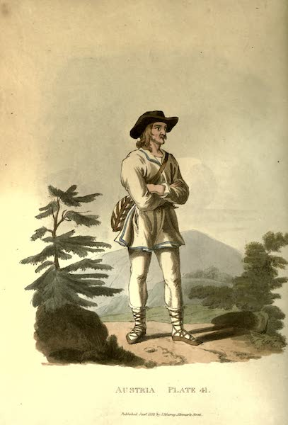 Picturesque Representations of the Austrians - A Moravian Mountaineer, near the Confines of Hungary (1814)