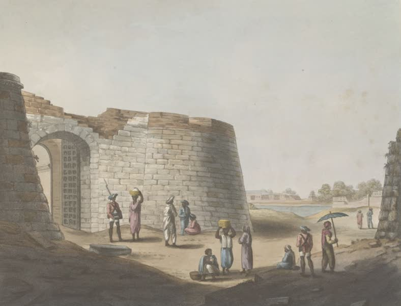 Picturesque Scenery in the Kingdom of Mysore - The South Entrance Into The Fort of Bangalore (1805)
