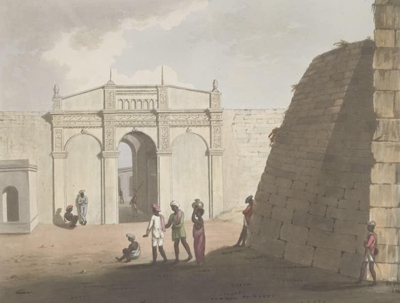 Picturesque Scenery in the Kingdom of Mysore - The Third Delhi Gate of Bangalore (1805)