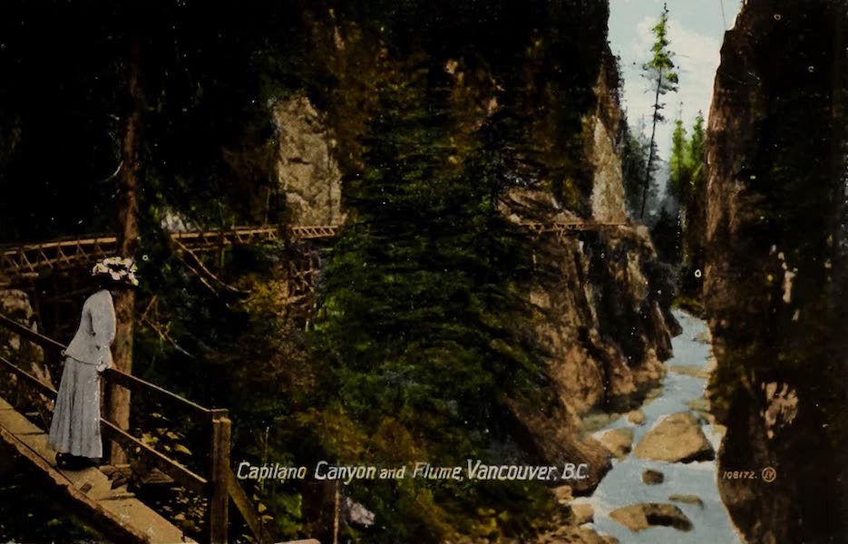 Picturesque Vancouver B.C. - Capilano Canyon and Flume, Vancouver, B.C. (1910)