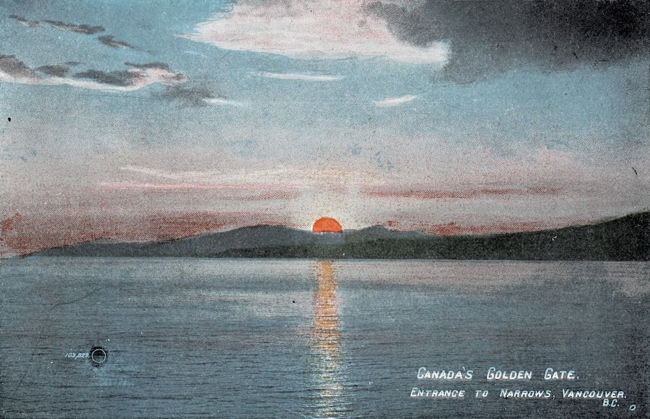 Picturesque Vancouver B.C. - Canada's Golden Gate : Entrance to the Narrows (1911)