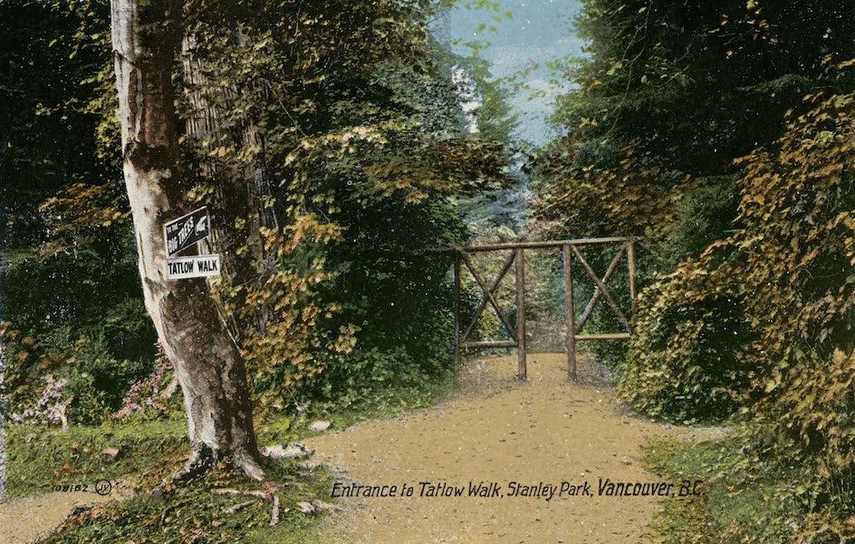 Picturesque Vancouver B.C. - Entrance to Tatlow Walk, Stanley Park (1911)