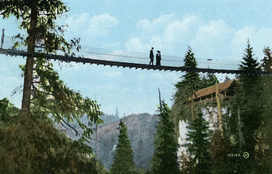 Picturesque Vancouver B.C. - Suspension Bridge, Capilano Canyon, 200 Feet High (1911)