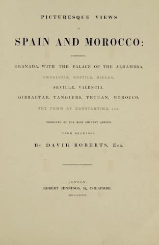 Picturesque Views in Spain and Morocco Vol. 1 (1838)