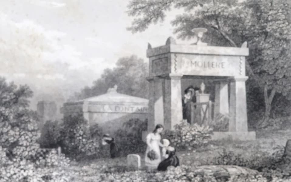 Picturesque Views of the City of Paris Vol. 2 - Tombs of La Fontaine, and Molière (1823)
