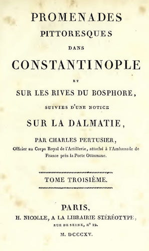 Promenades Pittoresques dans Constantinople Vol. 3 (1815)