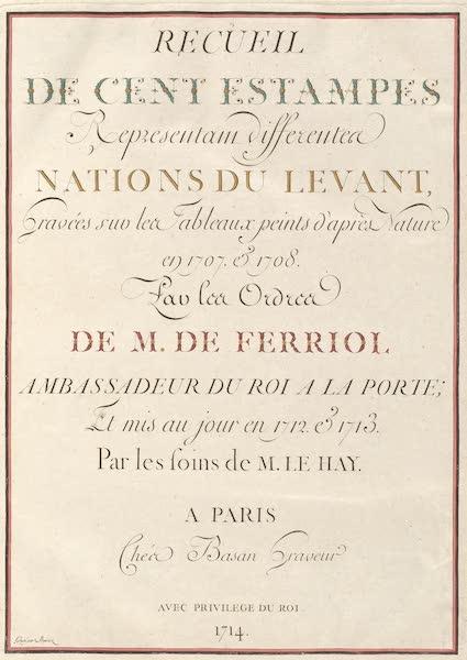 Recueil de Cent Estampes Representant Differentes Nations du Levant - Title Page (1714)
