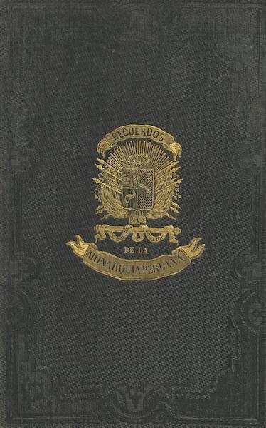 Recuerdos de la Monarquia Peruana - Front Cover (1850)
