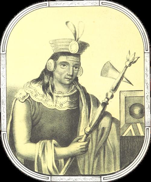 Recuerdos de la Monarquia Peruana - Manco Ccapac (1850)