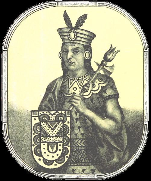 Recuerdos de la Monarquia Peruana - Inca Rocca (1850)