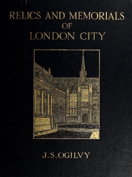 Relics & Memorials of London City - Front Cover (1910)
