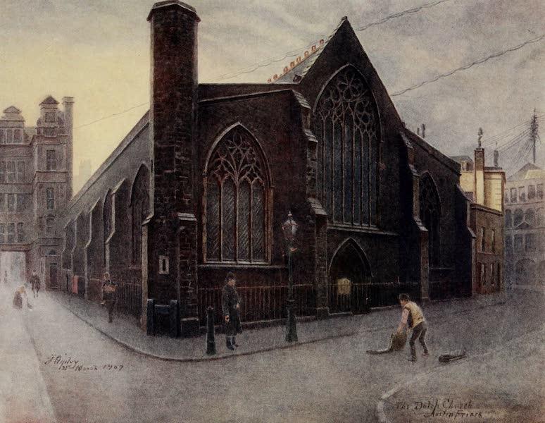 Relics & Memorials of London City - The Dutch Church, Austin Friars (1910)