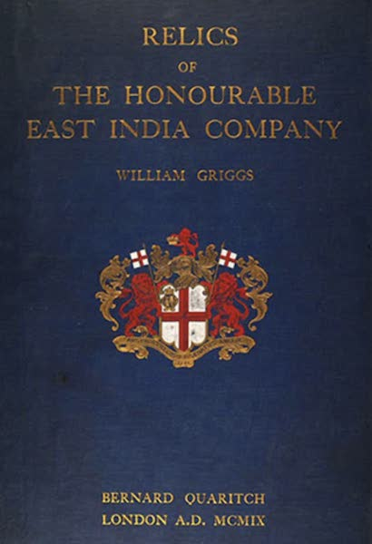 Relics of the Honourable British East India Company - Front Cover (1909)