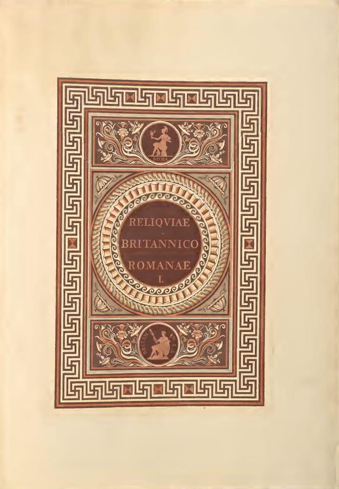 Archaeology - Reliquiae Britannico-Romanae Vol. 1