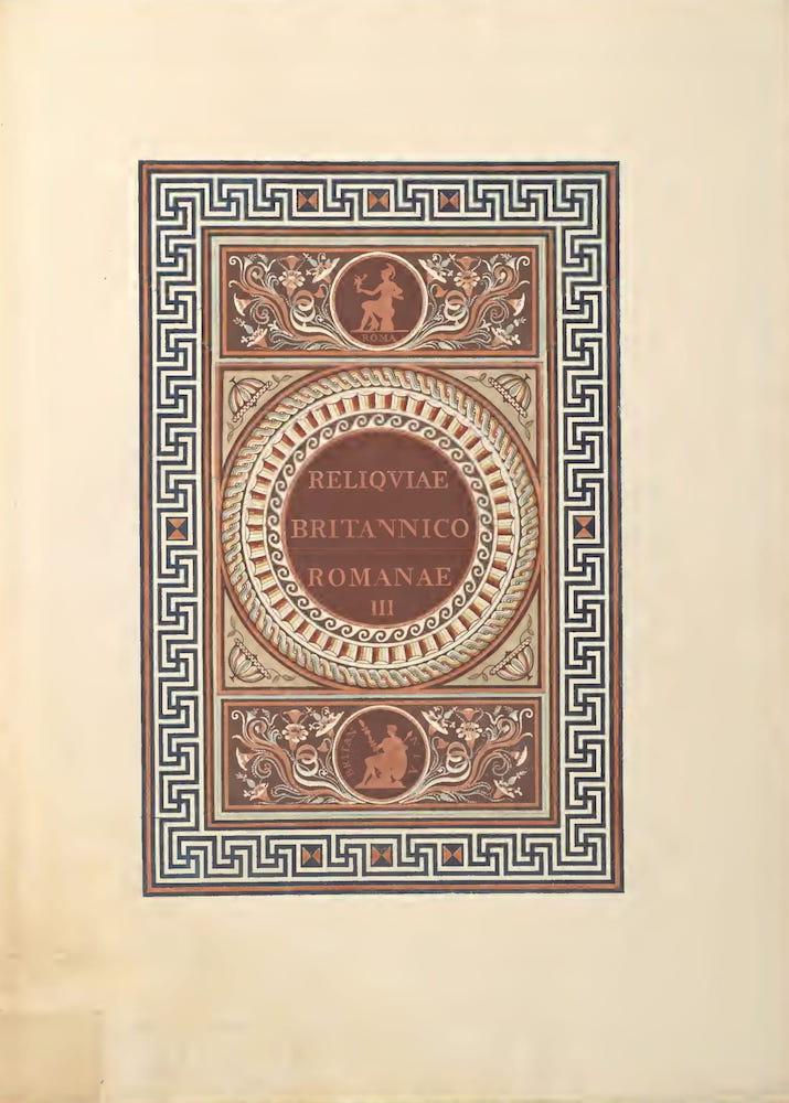 Archaeology - Reliquiae Britannico-Romanae Vol. 3