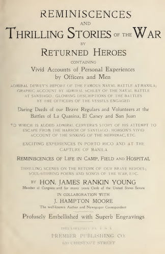 Reminiscences and Thrilling Stories of the War by Returned Heroes (1898)