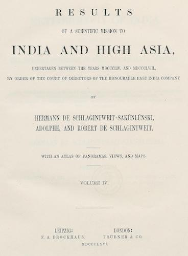 Results of a Scientific Mission to India and High Asia Vol. 4 (1866)