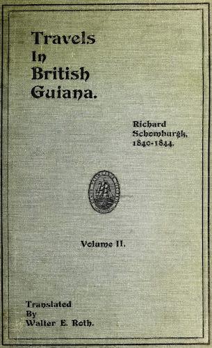 Exploration - Richard Schomburgk's Travels in British Guiana Vol. 2
