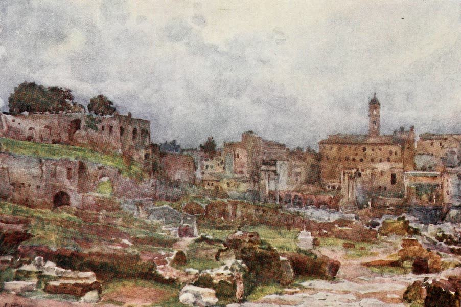 Rome, Painted and Described - The Forum, looking towards the Capitol (1905)