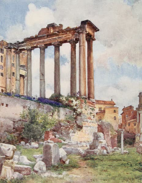 Rome, Painted and Described - Temple of Saturn from the Basilica Julia in the Forum (1905)