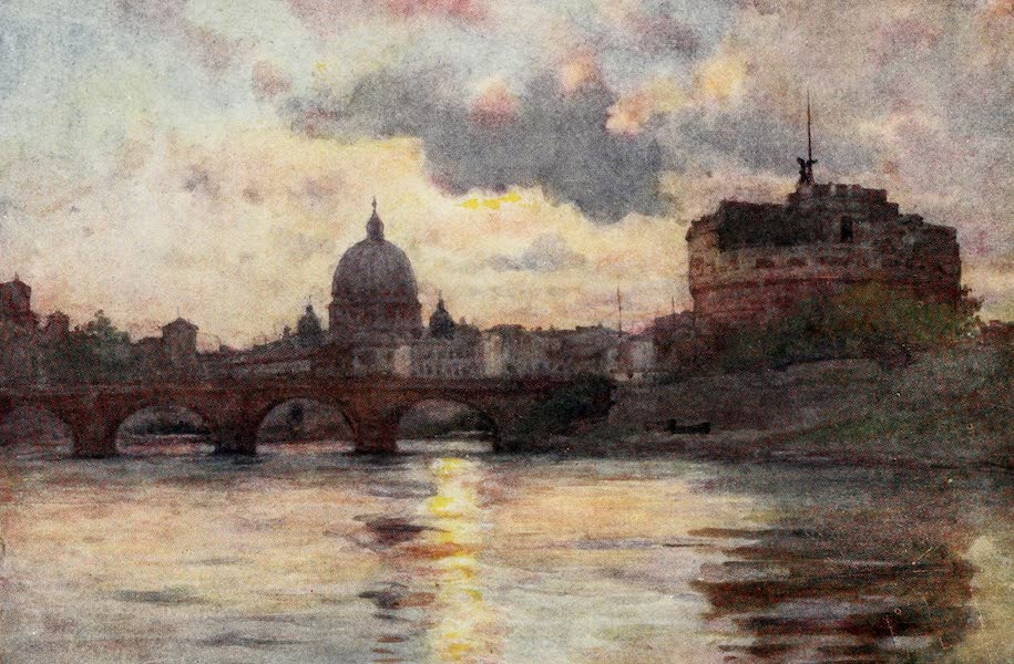 Rome, Painted and Described - S. Peter's and Castel Sant' Angelo from the Tiber (1905)