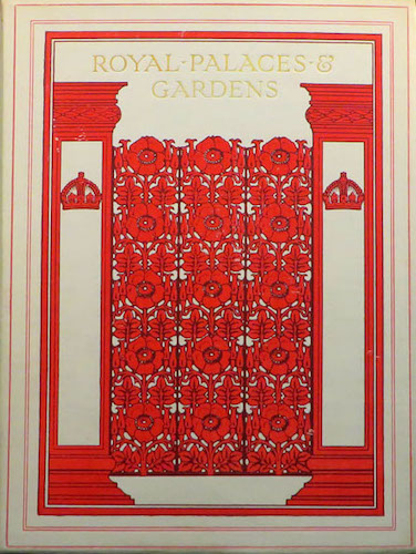 Royal Palaces and Gardens (1916)