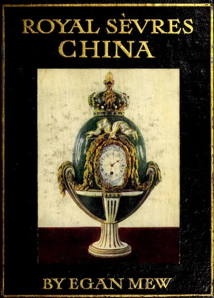 Royal Sèvres China - Front Cover (1909)