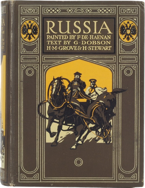 Russia, Painted and Described - Book Display II (1913)