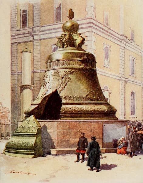 Russia, Painted and Described - The 'Tsar' Bell, Moscow (1913)