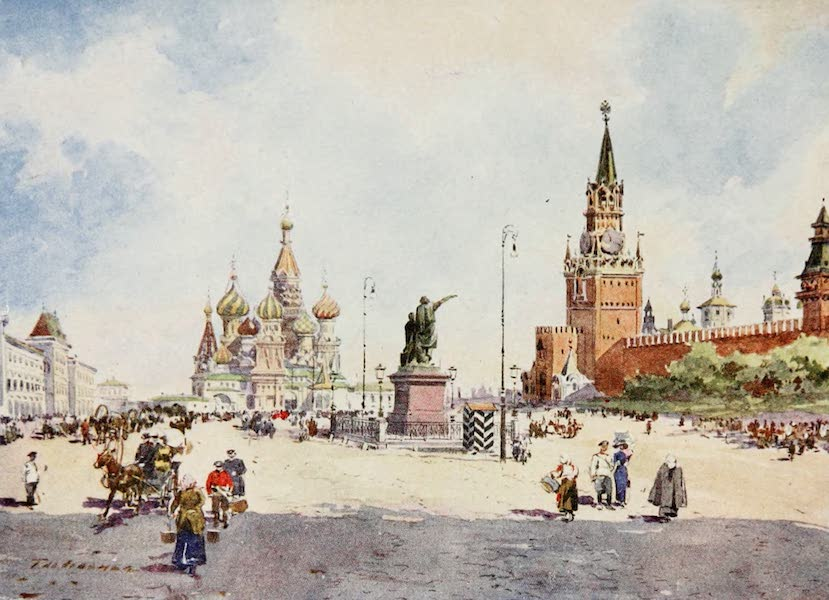 Russia, Painted and Described - The Place Rouge, Moscow (1913)