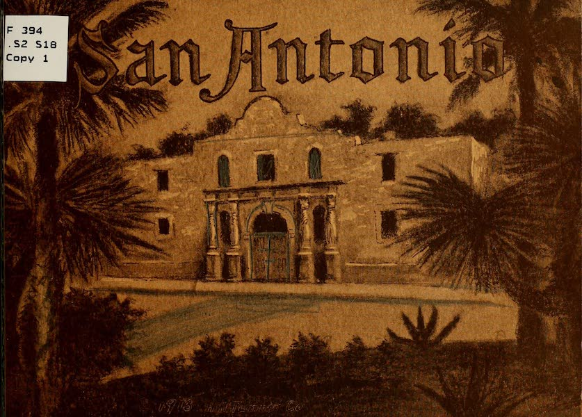 San Antonio, A Descriptive View Book in Colors - Front Cover (1913)