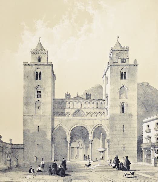 Saracenic and Norman Remains - The Cathedral of Cefalu. (1840)