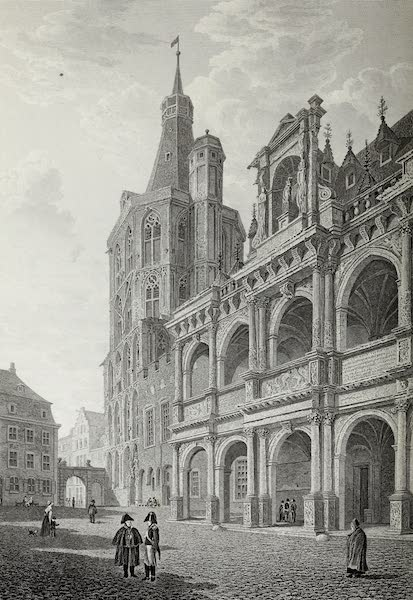 Scenery of the Rhine, Belgium and Holland - Town Hall, Cologne (1826)