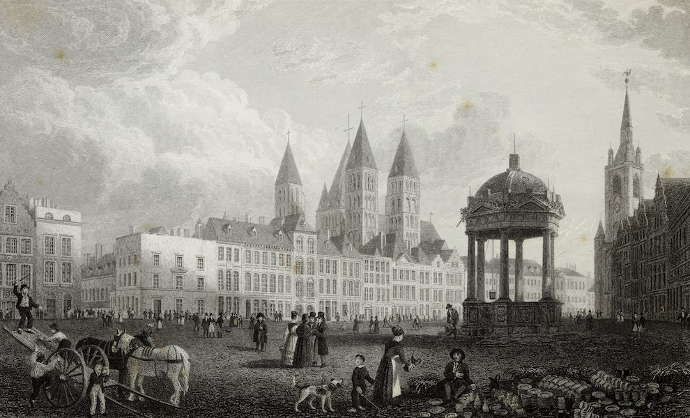 Scenery of the Rhine, Belgium and Holland - Great Square at Tournay (1826)