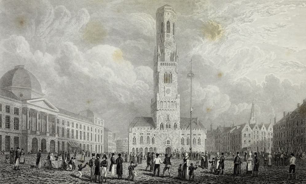 Scenery of the Rhine, Belgium and Holland - Great Square at Bruges (1826)