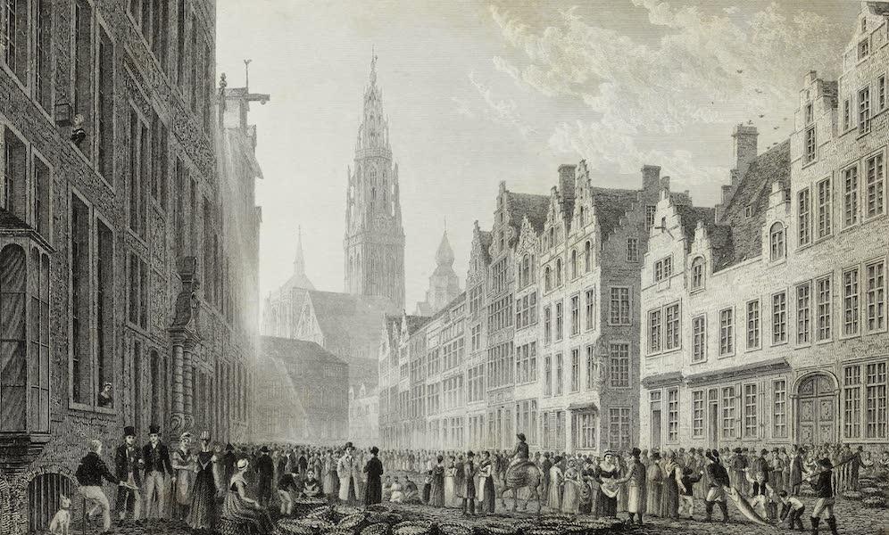 Scenery of the Rhine, Belgium and Holland - The Eyer Merkt, Antwerp (1826)