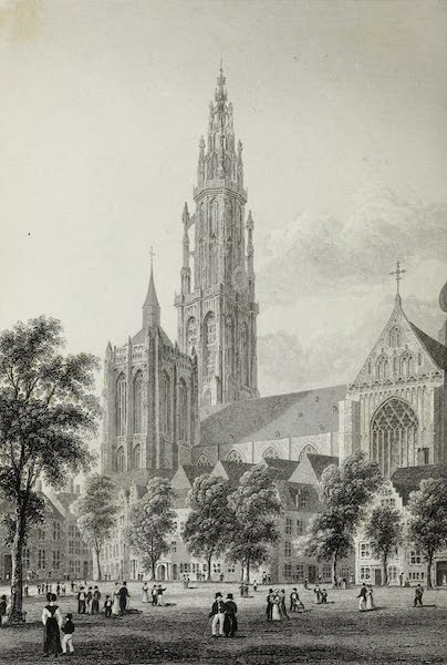 Scenery of the Rhine, Belgium and Holland - Antwerp Cathedral (1826)
