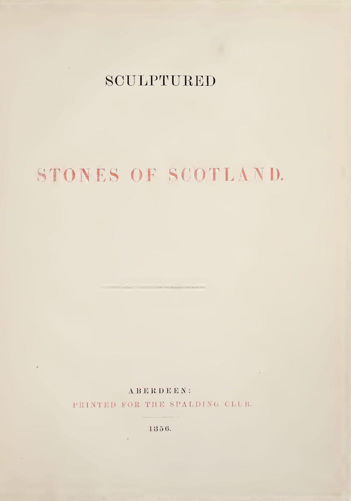 Archaeology - Sculptured Stones of Scotland Vol. 1