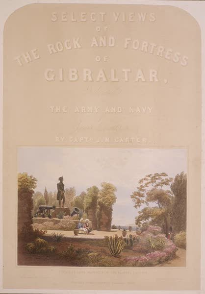 Select Views of the Rock and Fortress of Gibraltar - Illustrated Title Page - Statue of Lord Heathfield in the Alameda Gardens (1846)