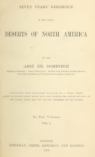Seven Years' Residence in the Great Deserts of North America Vol. 1 (1860)