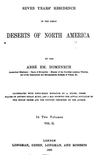 Seven Years' Residence in the Great Deserts of North America Vol. 2 (1860)