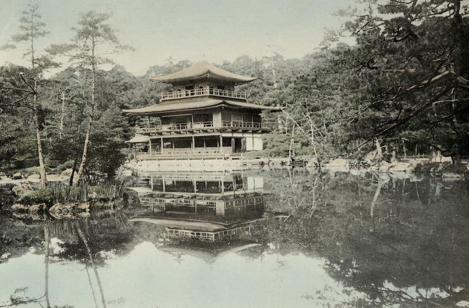 Sights and Scenes in Fair Japan - The Kinkakuji, Golden Pavillion, Kyoto (1910)