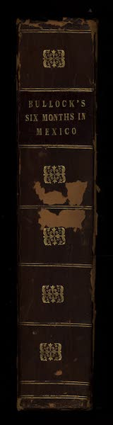 Six Months Residence and Travels in Mexico - Spine (1824)
