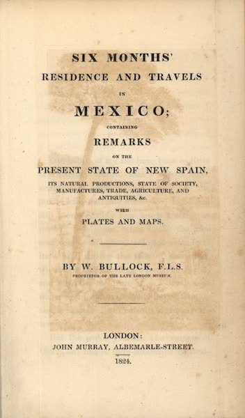 Six Months Residence and Travels in Mexico - Title Page (1824)