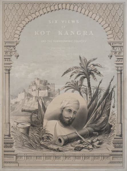 Six Views of Kot Kangra and the Surrounding Country - Title Page (1847)
