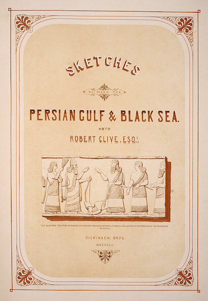 Sketches Between the Persian Gulf and Black Sea - Title Page (1852)